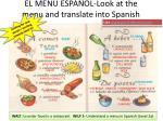 el men espa ol look at the menu and translate into spanish