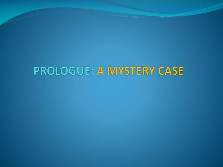 prologue a mystery case n.