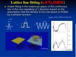 lattice line fitting latlinek