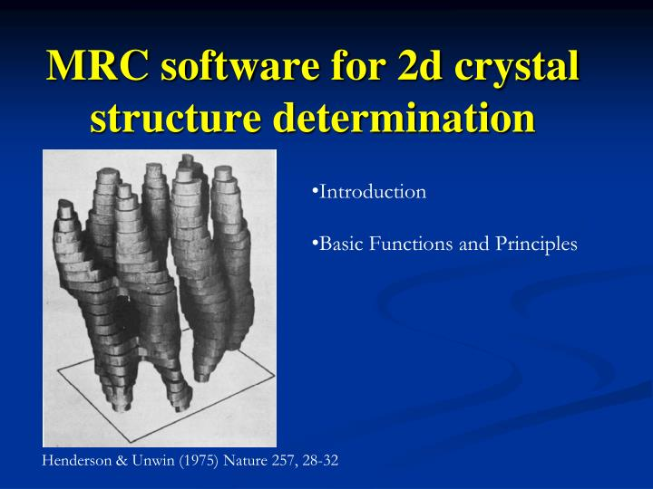 mrc software for 2d crystal structure determination n.