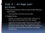 step 4 arrange your pictures