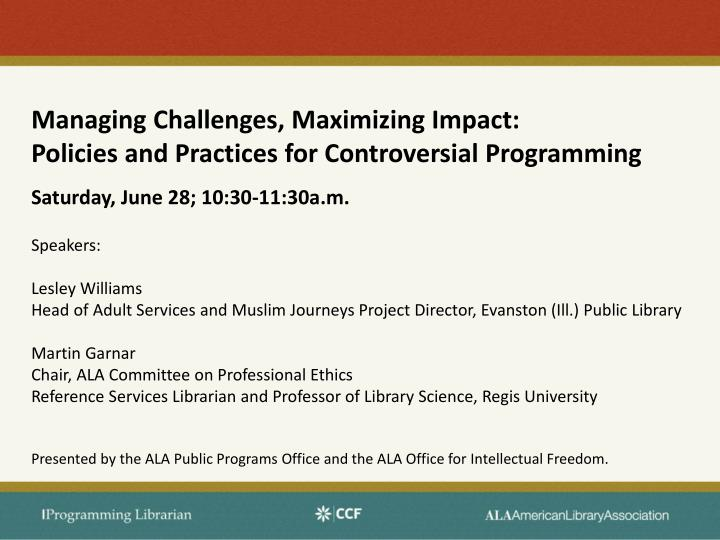 managing challenges maximizing impact policies and practices for controversial programming n.