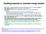 pending proposals to overhaul energy taxation