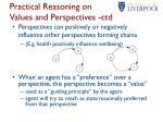 practical reasoning on values and perspectives ctd1