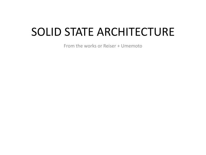solid state architecture n.