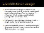 4 mixed initiative dialogue