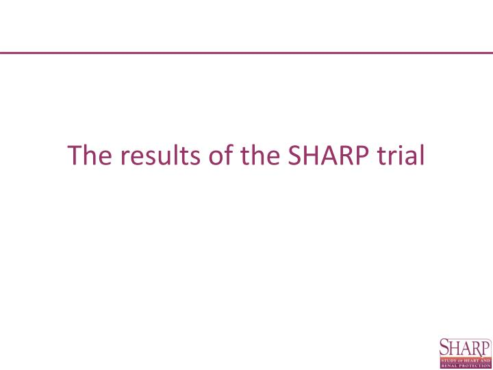 the results of the sharp trial n.