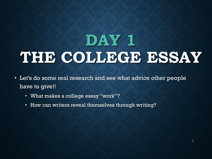 day 1 the college essay n.