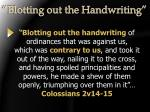 blotting out the handwriting