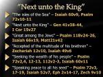 next unto the king