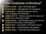 the greatness of mordecai