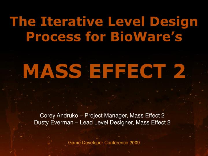 the iterative level design process for bioware s mass effect 2 n.
