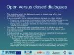 open versus closed dialogues