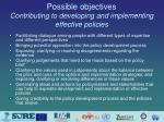 possible objectives contributing to developing and implementing effective policies