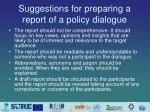 suggestions for preparing a report of a policy dialogue1