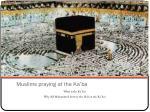 muslims praying at the ka ba