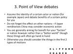 3 point of view debates