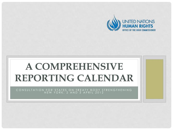 a comprehensive reporting calendar n.