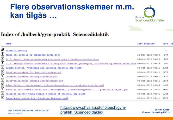 Flere observationsskemaer m.m.