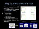 step 1 affine transformation