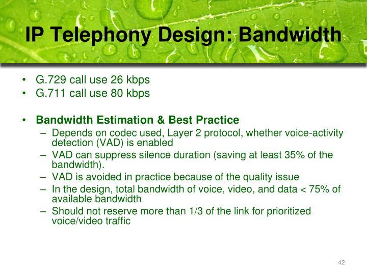IP Telephony Design: Bandwidth