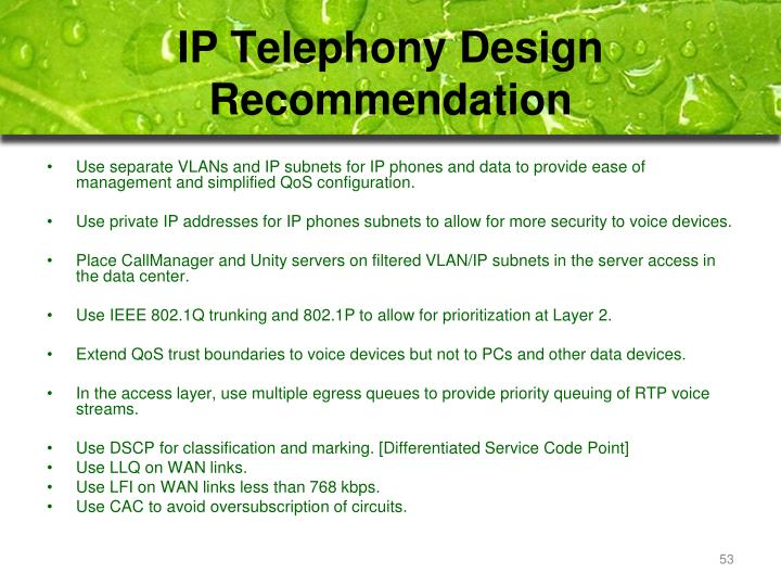 IP Telephony Design Recommendation