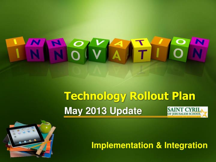 technology rollout plan n.