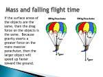 mass and falling flight time1