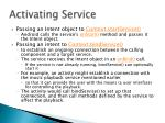 activating service