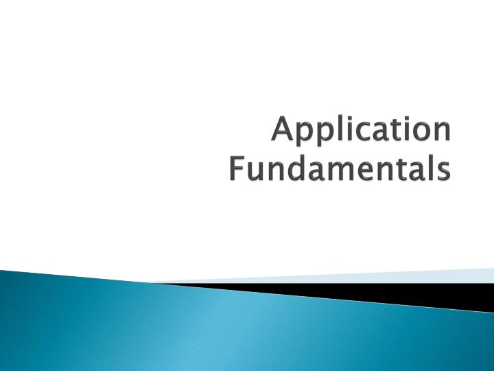 application fundamentals n.