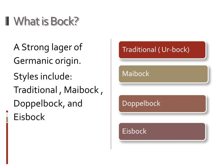 What is bock