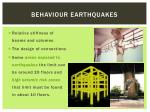 behaviour earthquakes