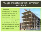 framed structures with different materials