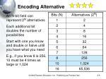 encoding alternative