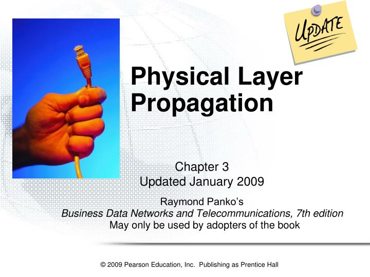 physical layer propagation n.