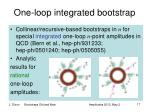 one loop integrated bootstrap
