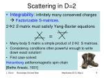 scattering in d 2