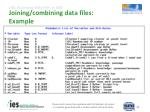 joining combining data files example1