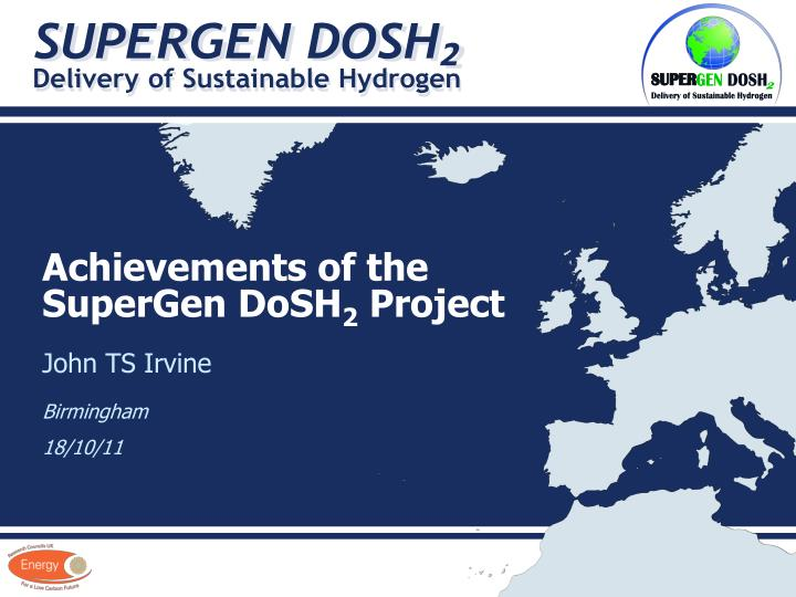 achievements of the supergen dosh 2 project n.