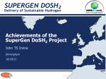 achievements of the supergen dosh 2 project