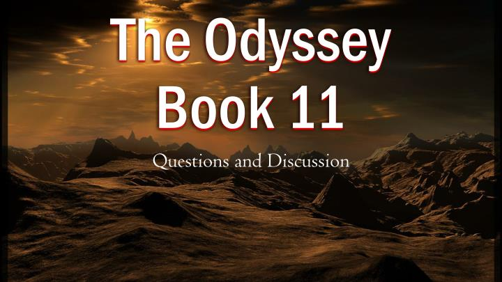 analysis of the odyssey book 11 Age 11+ great for everyone that understands it the odyssey isn't just an important book, it's also a very exciting book and a beautiful work of literature.