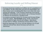 enforcing loyalty and stifling dissent