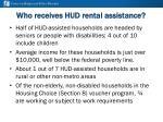 who receives hud rental assistance