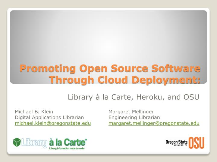 promoting open source software through cloud deployment n.