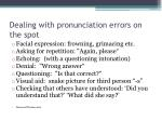 dealing with pronunciation errors on the spot