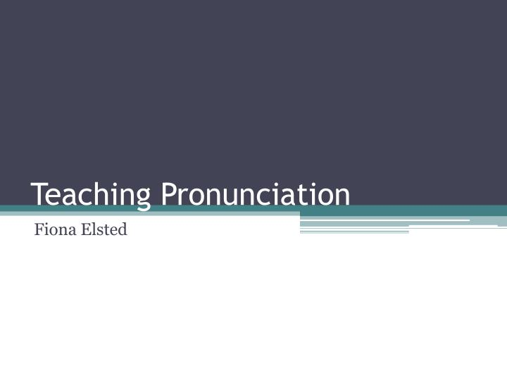 teaching pronunciation n.