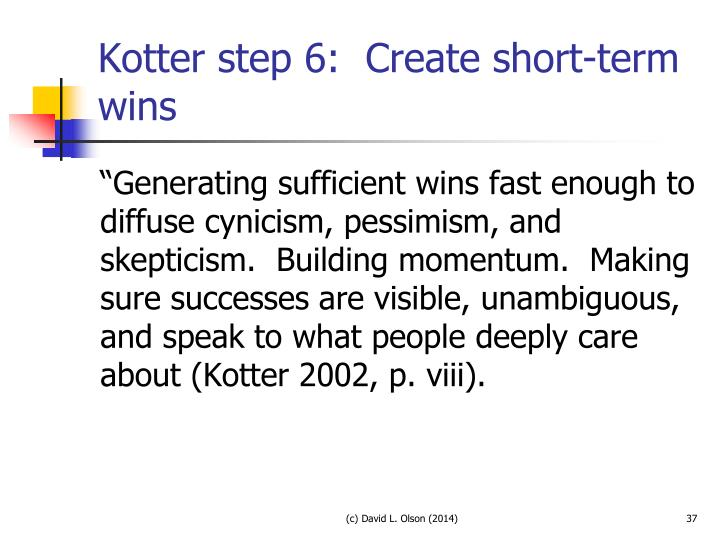 """Short Term Wins : Ppt or """"i don t mind change as long things stay"""