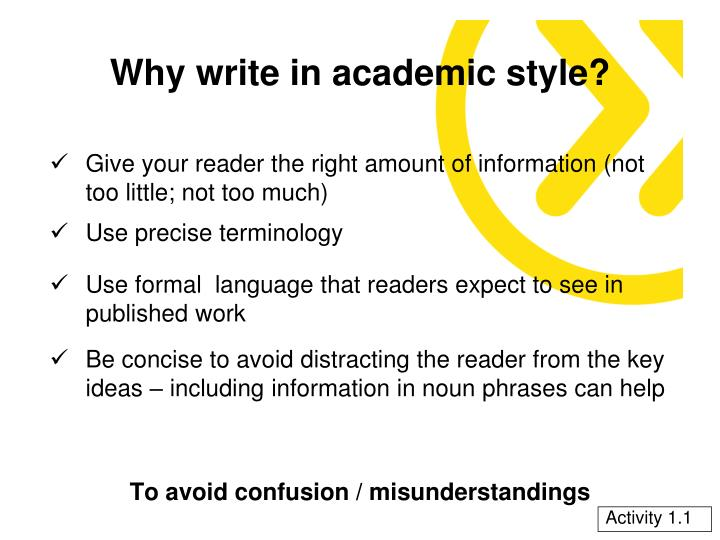 Why write in academic style1