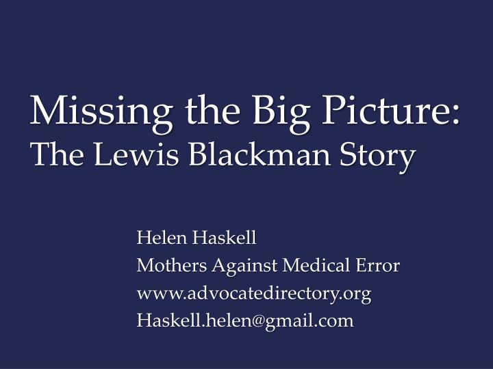 missing the big picture the lewis blackman story n.