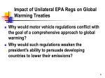 impact of unilateral epa regs on global warming treaties